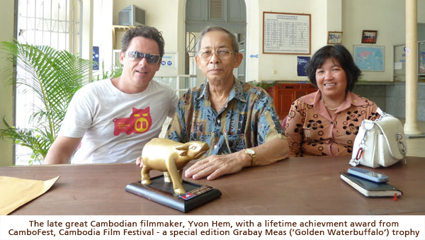 CamboFest, Cambodia's First Film Festival - Filmmaker Yvon Hem wins the Grabay Meas 'Golden Buffalo' Award